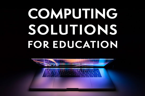 Computing solutions for education